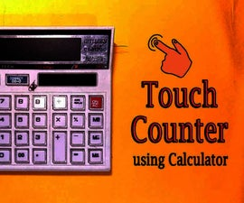 DIY || Touch Counter From Calculator