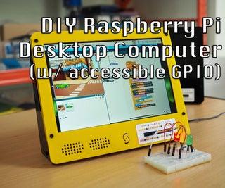 Samytronix Pi:DIY覆盆子Pi台式计算机(带可访问的GPIO)