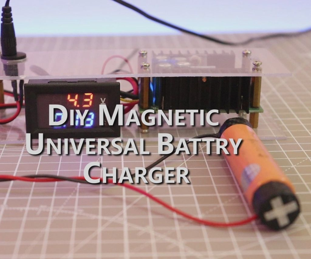 DIY Universal Battery Charger With Magnetic Terminals