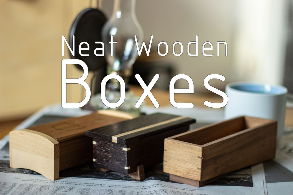 Picture of How to Make Neat Wooden Boxes