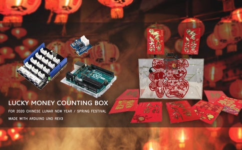Lucky Money Counting Box for 2020 Chinese New Year - Made With Arduino Uno Rev3 & Grove Base Shield V2.0