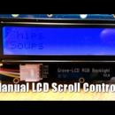 Manual LCD Scroll Control