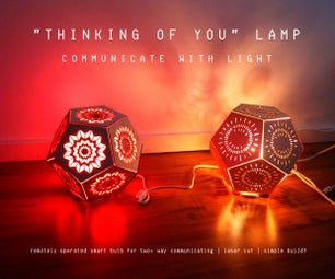 """Thinking of You"" Remotely Operated Dodecahedron Lamp - Communicate With Light!"