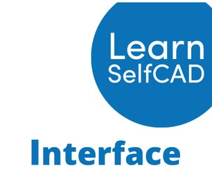 1.2. Interface | Learn SelfCAD