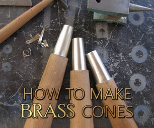 How to Make a Brass Cones