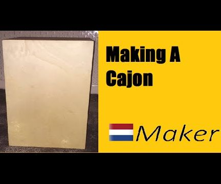 Making a Cajon