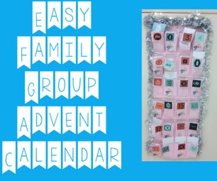 Easy Family / Group Advent Calendar