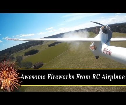 Awesome Fireworks Fired From RC Airplane