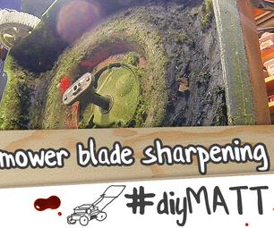 Lawnmower Blade Sharpening.  AKA, I Need to Sharpen My Lawnmower Blade?
