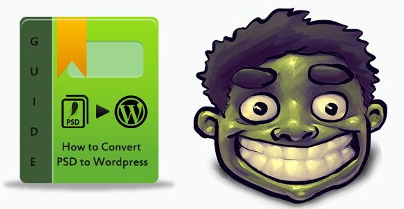 Convert PSD to WordPress in 5 Steps: a Definitive Guide