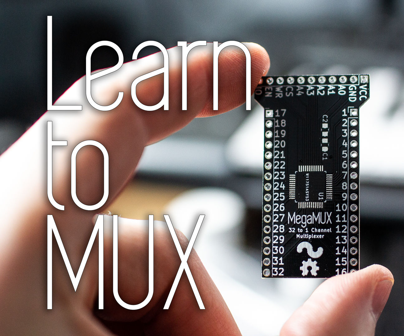 MegaMUX - 32 Channel Multiplexer Tutorial