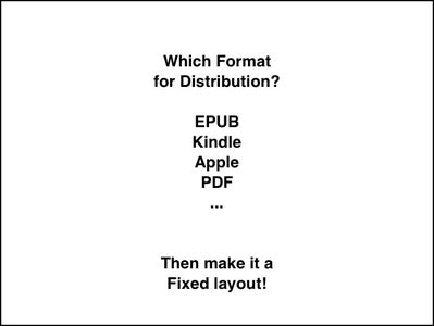 ... Pick a Format, Make It a Fixed Layout...