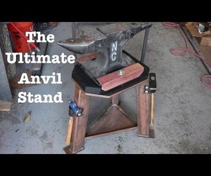 The Ultimate Anvil Stand!