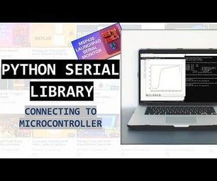 使用Pyserial Library连接微控制器 -  Python