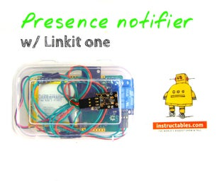 Presence Notifier With Push Button