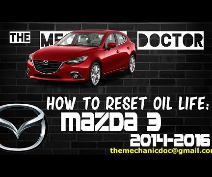 How to Reset Oil Life: Mazda 3 2014-2016