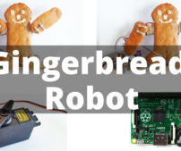 Build an Edible Gingerbread Robot With the Raspberry Pi and Servos