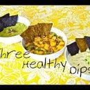 3 Healthy Dips!