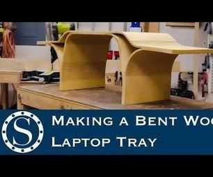 Making a Bent Wood Laptop Tray