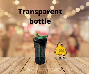 Transparent Water Bottle With Fusion 360