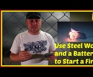 Start a Fire With Steel Wool and a Battery!