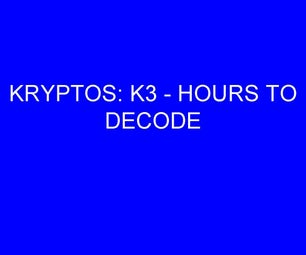 HOW TO SOLVE SANBORN'S KRYPTOS: Part 7 - K3 and 'YAR'