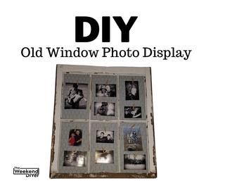 DIY Old Window Photo Display