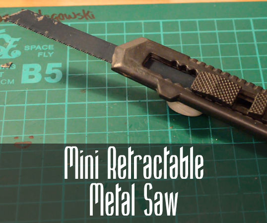 How to Make a Mini Retractable Metal Saw