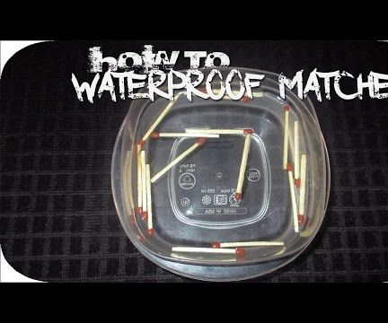 How to waterproof matches