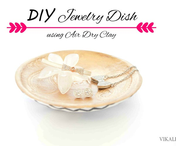 Make a Gorgeous Jewelry Dish Using Air Dry Clay