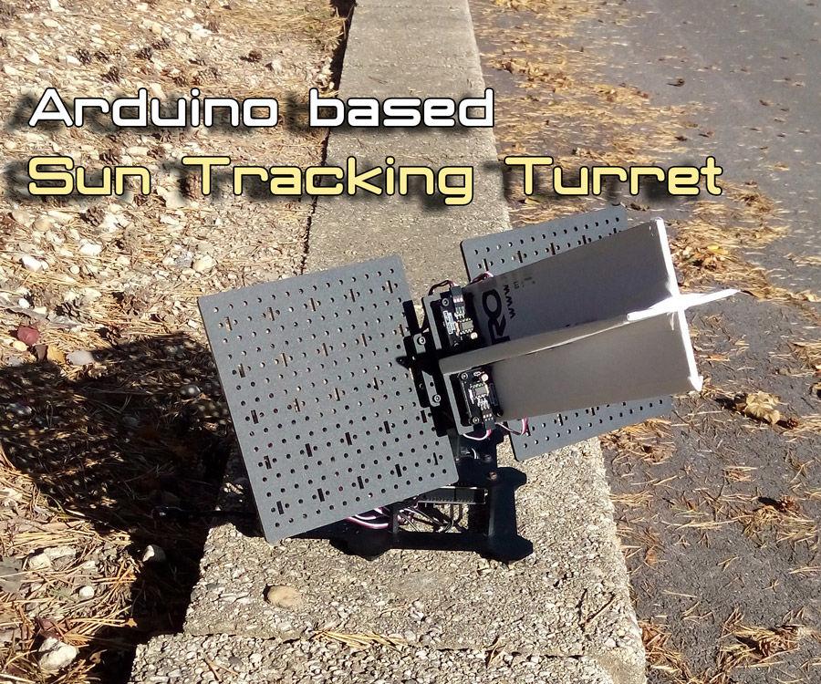 Arduino Sun Tracker Turret