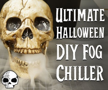 Ultimate DIY Fog Chiller