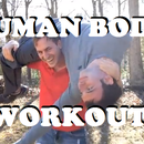 How to perform a human body workout