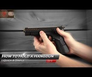 How to Hold (Grip) a Handgun