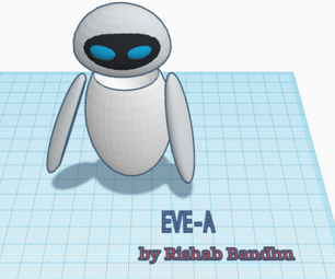 How to Design Eve [WALL-E] in Tinkercad!