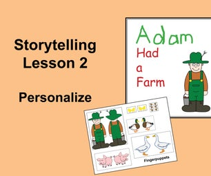 Storytelling Lesson 2: Personalize