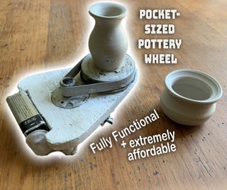 Pocket Sized Pottery Wheel