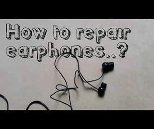 How to Repair Earphones