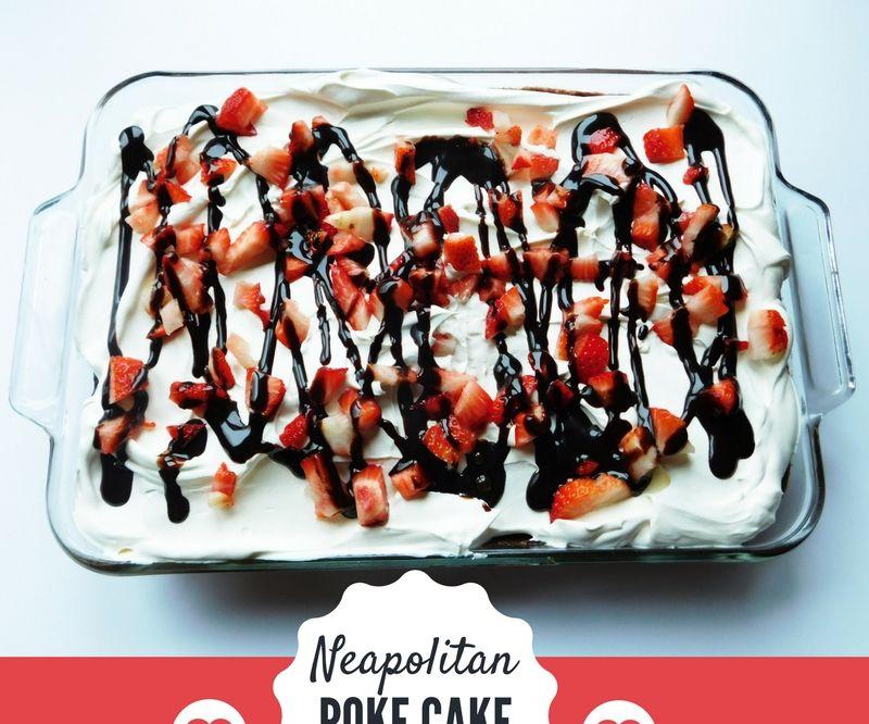 Neapolitan Poke Cake