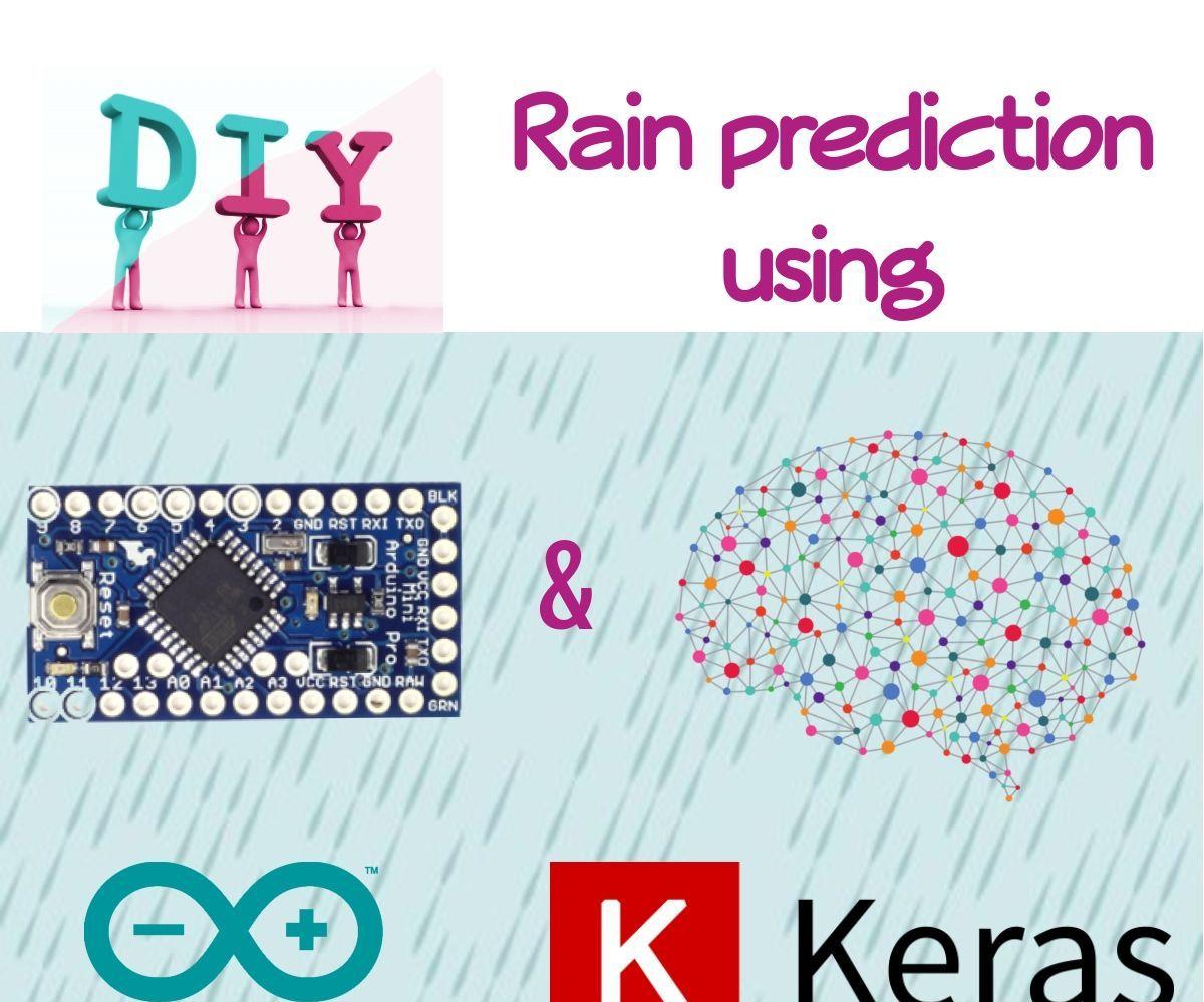 DYI Rain Prediction Using Arduino, Python and Keras