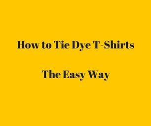 How to Tie Dye T-Shirts the Easy Way