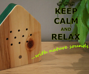 Relaxing Sounds BOX (motion Sensitive, 3D Printed)