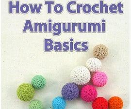 How to Crochet: Amigurumi Basics