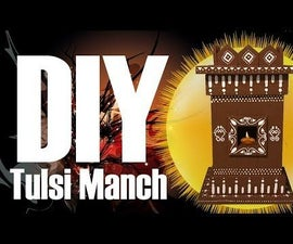 DIY - Tulsi Manch