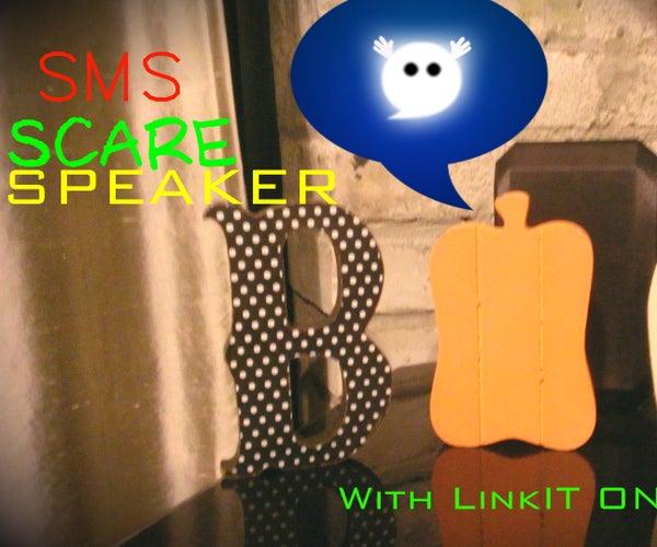 SMS Scare Speaker