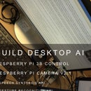 To Realize Desktop AI With Raspberry Pi 3b