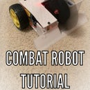 How to Make a Combat Robot (For ANY Skill Level)