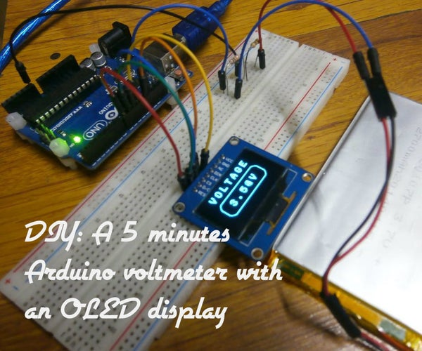 DIY: a 5 Minutes Arduino Voltmeter With an OLED Display