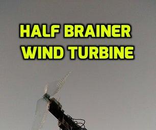 Half Brainer Wind Turbine
