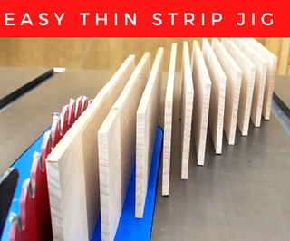 Thin Strip Jig for the Table Saw